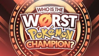Download Who Is The Worst Pokemon Champion? Video