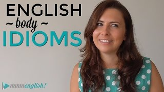 Download How To Use English Idioms  👉🏼 👫 BODY IDIOMS 👫 👈🏼  Video