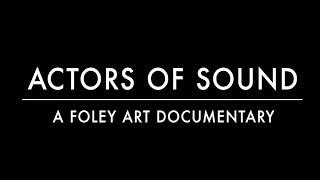 Download Actors of Sound - Trailer Video
