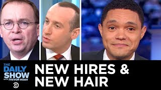 Download Trump's New Chief of Staff & Stephen Miller's New Hairline | The Daily Show Video