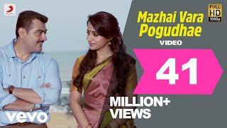 Download Yennai Arindhaal - Mazhai Vara Pogudhae Video   Ajith  Harris Jayaraj Video