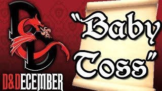 Download Baby Toss - D&December Tales Video