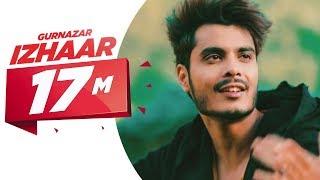 Download Latest Punjabi Song 2017 | Izhaar | Gurnazar | Kanika Maan | Dj Gk Video