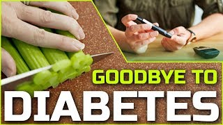 Download Say Goodbye Diabetes Without Drugs | Goodbye To Diabetes Forever Without Any Using Medicine Video