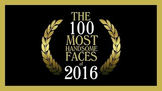 Download The 100 Most Handsome Faces of 2016 Video