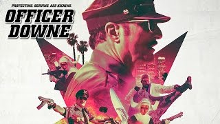 Download Officer Downe (2016) Killcount Video