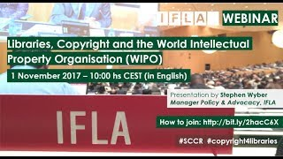 Download IFLA Webinar: Libraries, Copyright and the World Intellectual Property Organisation Video