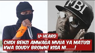 Download U-HEARD: Chidi Benz Amtukana Matusi ya Nguoni Soudy Brown Kisa kumpigia Simu! Video
