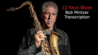 Download Blues in All 12 Keys. Bob Mintzer's (Bb) Solo, Transcribed by Carles Margarit Video