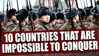 Download Top 10 countries that are impossible to conquer Video