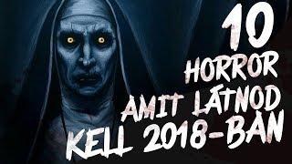 Download 10 HORROR, Amit Látnod KELL 2018-ban Video