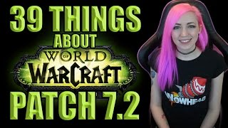 Download 39 Things About 7.2 | Tomb of Sargeras | World of Warcraft | TradeChat Video