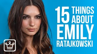 Download 15 Things You Didn't Know About Emily Ratajkowski Video