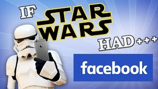 Download IF STAR WARS HAD FACEBOOK Video