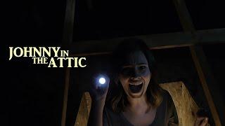 Download Johnny in the Attic (2015) Full Short Horror Film Video