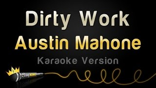 Download Austin Mahone - Dirty Work (Karaoke Version) Video