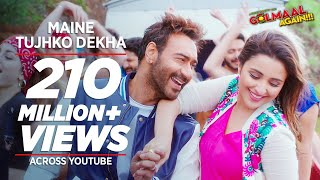 Download Maine Tujhko Dekha (Golmaal Again) | Ajay Devgn | Parineeti | Arshad | Tusshar | Shreyas | Tabu Video