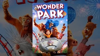 Download Wonder Park Video