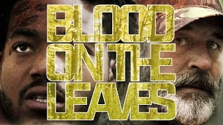 Download Blood on the Leaves (2016) Official Trailer Video