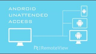 Download Mirror & Control Multiple Unattended Android Devices with RemoteView Mobile Video