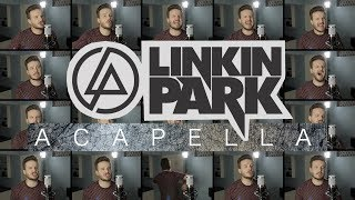 Download Linkin Park (ACAPELLA Medley) - Numb, In The End, Heavy, What I've Done and MORE! Video