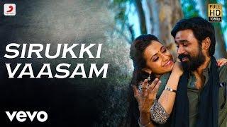 Download Kodi - Sirukki Vaasam Tamil Lyric | Dhanush, Trisha | Santhosh Narayanan Video