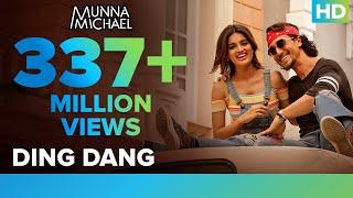 Download Ding Dang - Full Video Song | Munna Michael Video