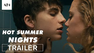 Download Hot Summer Nights | Official Trailer HD | A24 Video