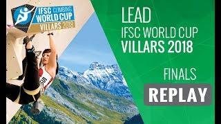 Download IFSC Climbing World Cup Villars 2018 - Lead - Finals - Men/Women Video