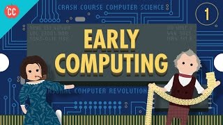 Download Early Computing: Crash Course Computer Science #1 Video