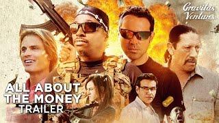 Download All About The Money Trailer   Casper Van Dien, Danny Trejo Comedy Crime Movie HD Video