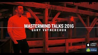 Download MastermindTalks Keynote 2016 | Gary Vaynerchuk Video