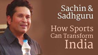Download Sachin Tendulkar & Sadhguru: How Sports Can Transform India Video