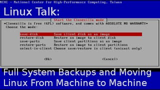 Download Linux Talk | Full System Backups and Moving Linux from Machine to Machine Video