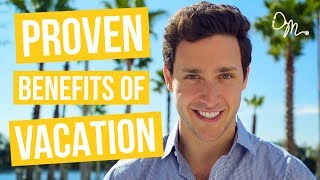 Download 7 Shocking, PROVEN Health Benefits of Vacation | Doctor Mike Video
