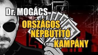 Download Dr. Mogács NÉPBUTÍTÓ KAMPÁNY I TELJES EST Video