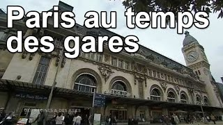 Download Paris au temps des gares Video