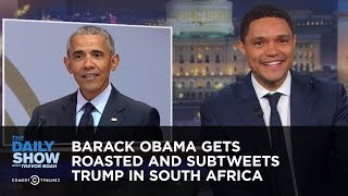 Download Barack Obama Gets Roasted and Subtweets Trump in South Africa | The Daily Show Video