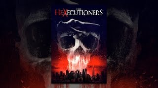 Download The Hexecutioners Video