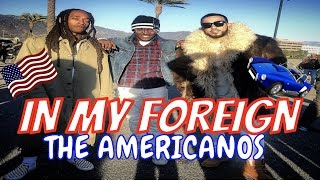 Download THE AMERICANOS IN MY FOREIGN MUSIC VIDEO BEHIND THE SCENES Video