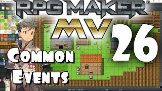 Download RPG Maker MV Tutorial #26 - Common Events PART 1 Video