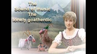 Download The Sound of Music - The Lonely Goatherd Video