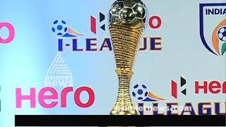 Download I-League 2017-18 launched by stars of Indian football Video