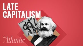 Download What Does ″Late Capitalism″ Really Mean? Video