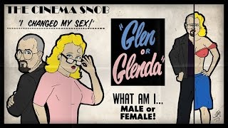 Download The Cinema Snob: GLEN OR GLENDA Video