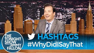Download Hashtags: #WhyDidISayThat Video