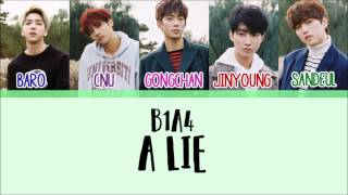 Download B1A4 - A Lie (거짓말이야) [Han/Rom/Eng] Picture + Color Coded Lyrics Video