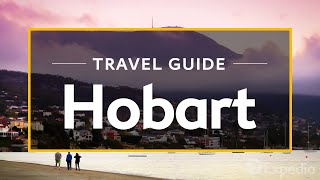 Download Hobart Vacation Travel Guide | Expedia Video