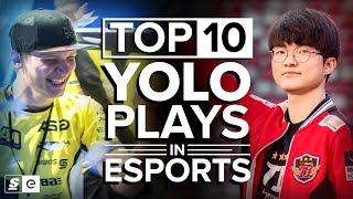 Download The Top 10 YOLO Plays in Esports History Video