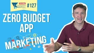 Download Zero Budget App Marketing Tips Video